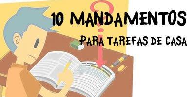 os 10 mandamentos para tarefas de casa